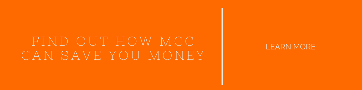 find out how MCC can save you money