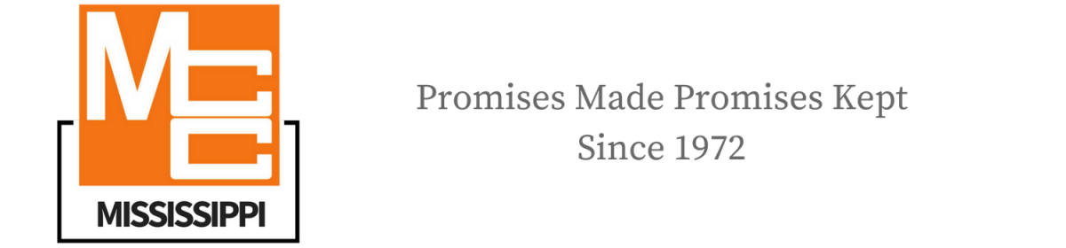 MCC Mississippi - Promises Made Promises Kept Since 1972